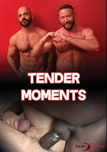 Tender Moments, starring Travis Saint, Tyler Reed, Shay Michaels, Dylan Saunders, Adam Russo and Cutler X, produced by Alpha One Media and RawJOXXX.