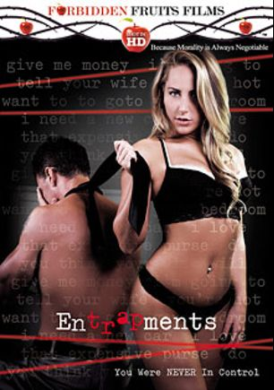 Entrapments, starring Carter Cruise, Daisy Haze, Payton Simmons, Tony D., Chloe Amour and Tony De Sergio, produced by Forbidden Fruits Films.