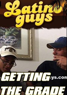 Getting The Grade, starring Twigit, Dee Jay and DJ Best, produced by Latino Guys.