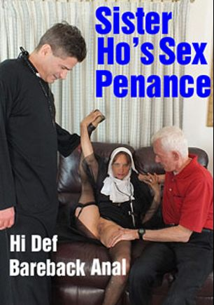 Sister Ho's Sex Penance, starring Dinkie, Carl Trevi and Carl Hubay, produced by Hot Clits Video.