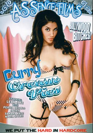 Curry Cream Pies, starring Leah Jaye, Sahara Knite, Persia DeCarlo, Nadia Styles and Jazmin, produced by Assence Films.