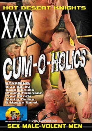 Cum-O-Holics, starring Blue Bailey, Chad Brock, Sage Daniels, Mason Garet, Champ Robinson and Austin Dallas, produced by Hot Desert Knights Productions HD and Hot Desert Knights Productions.