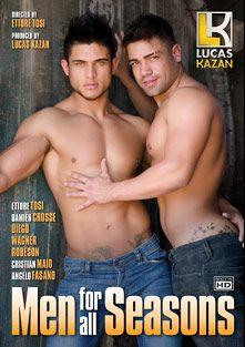 Men For All Seasons, starring Cristian Maio, Angelo Fasano, Diego Lauzen, Robeson, Ettore Tosi, Wagner (m) and Damien Crosse, produced by Lucas Kazan Productions.