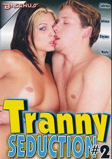 Tranny Seduction 2, starring Allan, Nayla Vogue, Dayane Callegari, Micheal, Juliana (o), Sabrina (o) and Alex Jr., produced by Bacchus.