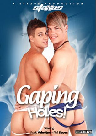 Gaping Holes, starring Phil Raven, Rudy Valentino, Mike Sorrow, Benito Moss, Luis Bigdog, Robin Snoyer, Chris Reed, Jacob Bishop, Toby Heringer, Marcel Bimore, Marco Bill, David Loft, Garry Lago, Andrew Shut and George Plozen, produced by Staxus.