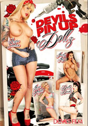 Devil's Pinup Dollz, starring Payton Sinclaire, Dollie Darko, Jessa Rhodes, Jacky Joy, Clover and Tommy Pistol, produced by Devils Film and Devil's Film.