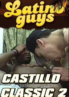 Castillo Classic 2, starring Castillo, produced by Latino Guys.