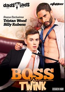 Boss Vs Twink, starring Tristan Wood, Billy Rubens, Robin Sanchez, Jordan Jacobs, Matteo Valentine, Kai Alexander, Dolan Wolf and Mark Sloan, produced by Staxus.