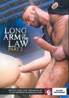 Long Arm Of The Law 2, starring Marcus Isaacs, Dean Brody, Dylan Strokes, Seamus O'Reilly, Byron Saint, Max Cameron, Drew Sebastian and Brandon Moore, produced by Club Inferno, Hot House Entertainment and Falcon Studios Group.