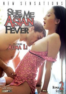 She Gives Me Asian Fever, starring Alina Li, Saber Heart, Angelina Chung, Xander Corvus, Rosemary Radeva, Sharon Lee (f), London Keyes and Jordan Ash, produced by New Sensations.