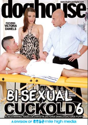 Bi-Sexual Cuckold 6, starring Nick Gill, Georgio Black, Bruce Ford, Marty Cane, Eveline Neill, Victoria Daniels, Chris Hollander, Victoria Puppy, Isabella Christyn, Richy and Denis Reed, produced by Mile High Media and Doghouse Digital.