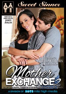 Mother Exchange 2, starring Ariella Ferrera, Tyler Nixon, Valentina Nappi, Christie Stevens, Giovanni Francisco, Magdalene St. Michaels and Steven St. Croix, produced by Sweet Sinner and Mile High Media.