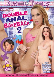 Double Anal Bareback 2, starring Vivian Abertinni, Melaynne Vilhena, Lauany Bittencourt and Viviane Merillo, produced by Dream Tranny.