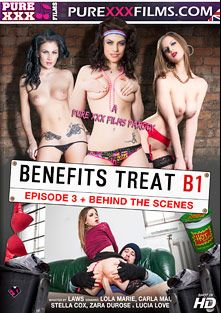 Benefits Treat B1 Episode 3, starring Stella Cox, Lola Marie, Carla Mai, Max Deeds, Luke Hardy, Lucia Love, Luke Hot Rod, Zara Du Rose, Ryan Ryder and Big Johnny, produced by Purexxxfilms.