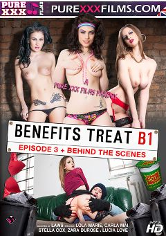 "Adult entertainment movie ""Benefits Treat B1 Episode 3"" starring Stella Cox, Lola Marie & Carla Mai. Produced by Purexxxfilms."