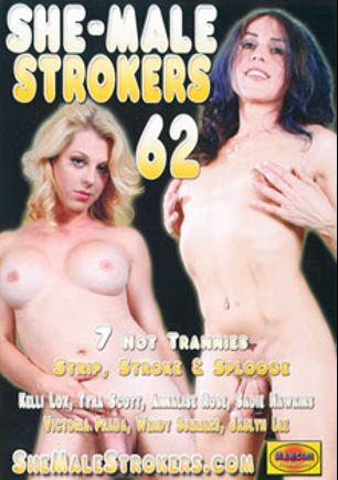 She-Male Strokers 62, starring Kelli Lox, Tyra Scott, Jaslyn Lee, Annalise Rose, Sadie Hawkins (o), Wendy Summers and Victoria DiPrada, produced by Mancini Productions.