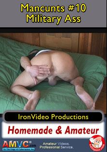 ManCunts 10: Military Ass, starring Howie, produced by Iron Video.