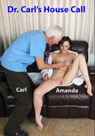 Dr. Carl's House Call, starring Amanda Smith and Carl Hubay, produced by Hot Clits Video.