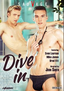Dive In, starring Brad Fitt, Mike James, Yuri Adamov, Chase Hunt, Sven Larsson and Ryan Olsen, produced by Staxus.