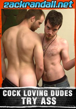Cock Loving Dudes Try Ass, starring Billy Club, Dick Cummings and Billy, produced by PornPlays and Zack Randall.