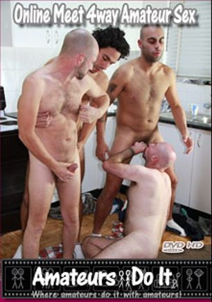 Online Meet 4way Amateur Sex, starring Shane Suckcock, Samson Sauce, Sam Meat and Dan Donger, produced by Amateurs Do It.