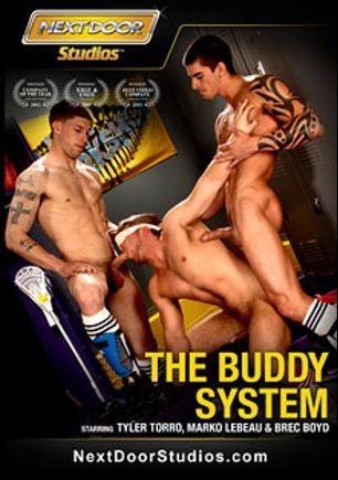 The Buddy System, starring Tyler Torro, Brec Boyd, Marko Lebeau, James Huntsman, Kevin Crows, Riley Price, Spencer Fox, Vance Crawford, Ty Roderick and James Jamesson, produced by Next Door Studios.