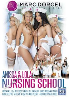 Anissa And Lola At Nursing School, starring Kiara Lord, Vanda Lust, Lola Reve, Anissa Kate, Nesty, Marc Dupree, Mugur, Mr. Clark and James Brossman, produced by Marc Dorcel SBO and Marc Dorcel.