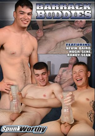 Barrack Buddies, starring Baird, Nevin, Hugh, Gene, Randy (m) and Sean, produced by Spunk Worthy.