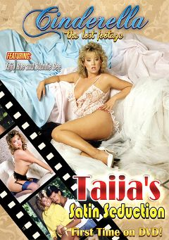"Adult entertainment movie ""Taijas Satin Seduction"" starring Blondi Bee, Taija Rae & Slave Drake. Produced by Cinderella-Lost Footage."