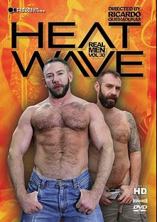 Real Men 30: Heatwave, starring Shay Michaels, Steve Hurley, Dusty Wood, Dominik August, Christian Mitchell, George Glass, Sailor and Kent Burke, produced by Pantheon Productions.
