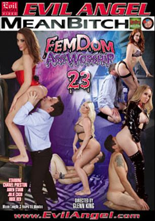 FemDom Ass Worship 23, starring Chanel Preston, Julie Cash, Rose Red, Aiden Starr, Dominik Kross, Johnny Chorizo, Johnny Hollywood and Jimmy Broadway, produced by Mean Bitch Productions - Evil Angel, Buttman Magazine Choice and Evil Angel.