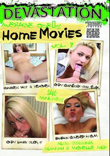 Average Joe's Home Movies 2, starring Ginger Lea, Cindy Crawford, Michelle Wild, Kristina First, Alanah Rae and Giselle (f), produced by Devastation.