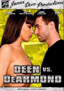 Deen Vs DeArmond, starring Dana DeArmond, Jenna Justine, Ash Hollywood and James Deen, produced by James Deen Productions and Girlfriends Films.
