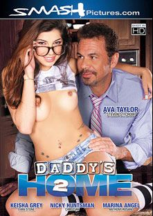 Daddy's Home 2, starring Ava Taylor, Marina Angel, Keisha Grey, Nickey Huntsman, Anthony Rosano, Christian XXX, Steven St. Croix and Evan Stone, produced by Smash Pictures.