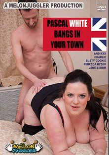 Pascal White Bangs In Your Town, starring Andi XXX, Jane Storm, Rebecca Ryder, Busty Cookie, Charlie and Pascal White, produced by Melonjuggler Productions.