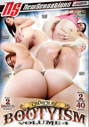 Church Of Bootyism 4, starring Savannah Fox, Laela Pryce, Mischa Brooks, Allie Haze, Xander Corvus, Charley Chase, Criss Strokes and Mike Adriano, produced by New Sensations.