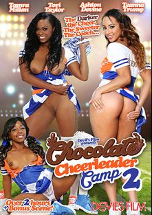 Chocolate Cheerleader Camp 2, starring Tamra Milan, Teanna Trump, Tori Taylor, Ashton Devine, Filthy Rich, Rihanna Rimes, Marcus London and Mark Anthony, produced by Devils Film and Devil's Film.