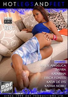 Hot Legs And Feet, starring Katia De Lys, Katrin Kozy, Angelo Ferro, Erica Fontes, Kathia Nobili, Black Angelica, Zafira, David Perry and Nick Lang, produced by DDF Production Ltd.