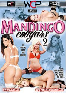 Mandingo Cougars 2, starring Kali Kavalli, Mia Rider, Janet Mason, India Summer and Mandingo, produced by Mandingo and West Coast Productions.