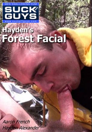 Hayden's Forest Facial, starring Hayden Alexander and Aaron French, produced by SUCK Off GUYS.