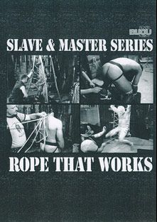 Slave And Master: Rope That Works, starring Fledermaus, Don Mario, Leather Rick and Patrick, produced by Bijou Gay Classics.