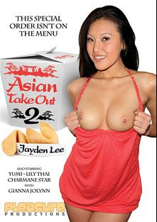 Asian Takeout 2, starring Jayden Lee, Yumi, Gianna Lynn, Lily Thai and Charmane Star, produced by Pleasure Productions.