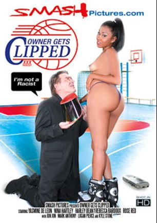 Owner Gets Clipped, starring Yasmine de Leon, Harley Dean, Logan Pierce, Rose Red, Jon Jon, Rebecca Bardoux, Mark Anthony, Nina Hartley and Kyle Stone, produced by Smash Pictures.