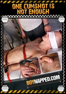 Boynapped 442: One Cumshot Is Not Enough, starring Reece Bentley and Sebastian Kain, produced by BoyNapped.