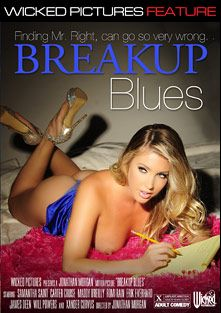 Break Up Blues, starring Samantha Saint, Carter Cruise, Romi Rain, Maddy O'Reilly, Xander Corvus, Will Powers, James Deen and Erik Everhard, produced by Wicked Pictures.
