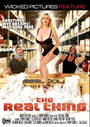 The Real Thing, starring A.J. Applegate, Chad White, Bonnie Rotten, Chanel Preston, Brendon Miller, Seth Gamble, Ryan Driller, Tiffany Tyler and Stormy Daniels, produced by Wicked Pictures.