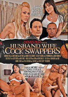 Husband-Wife Cock Swappers, starring Claire Dames, Samantha Sin, Alesia Pleasure, Mario Montana, Mike Bonez, Angela Aspen, Lugh Wolf, Sammie Spades, Kita Zen, Gabriel D'Alessandro, Coco Ono Velvet, Jake Cruz, Kade, John Espizedo, Jay Huntington, Keith Evans, Tom Moore and Paul Carrigan, produced by Devils Film and Devil's Film.