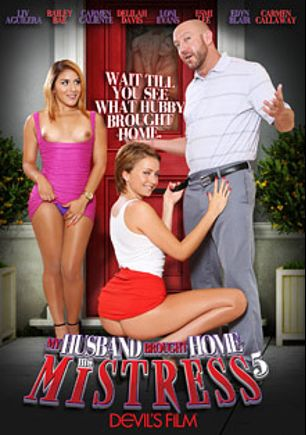 My Husband Brought Home His Mistress 5, starring Bailey Bae, Liv Revamped, Edyn Blair, Carmen Caliente, Delilah Davis, Carmen Callaway, Loni Evans, Esmi Lee, Will Powers, Anthony Rosano, Barry Scott and Mark Wood, produced by Devils Film and Devil's Film.
