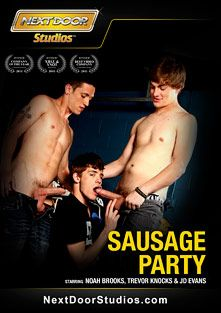 Sausage Party, starring Trevor Knocks, JD Evans, Brett Styles, Sergio Long, Andras Styles, Julian Smiles, Randall O'Reilly, Jay Kohl, Johnny Torque, Morgan Shades and Adam Wirthmore, produced by Next Door Studios.
