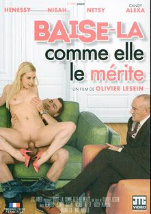 Baise-La Comme Elle Le Merite, starring Henessy, Netsy, Nisah, Ricky Mancini, Candy Alexa, Mike Angelo and Bruno Sx, produced by JTC Video.